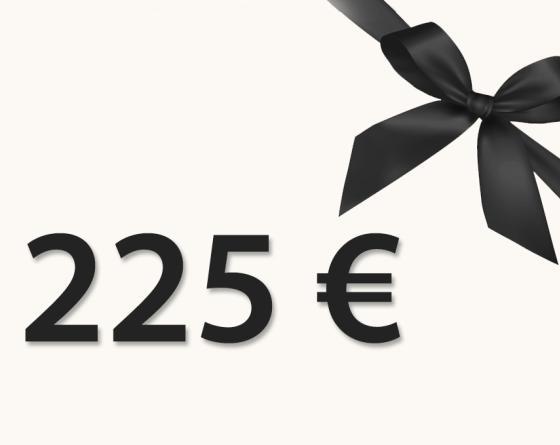CHÈQUE CADEAU 225€